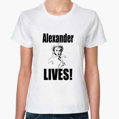 Классическая футболка Alexander LIVES!