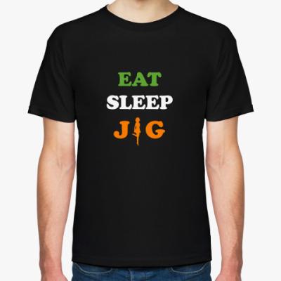 Футболка Eat.Sleep.Jig