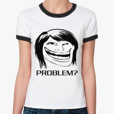 Женская футболка Ringer-T GirlTroll