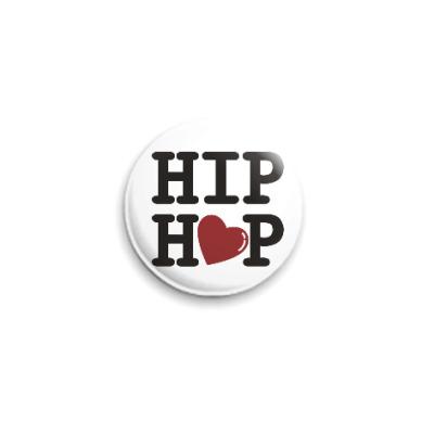 Значок 25мм Люблю хип-хоп