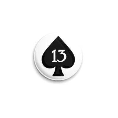 Значок 25мм 13 of Spades