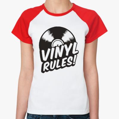 Женская футболка реглан Винил рулит!