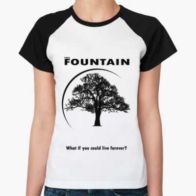 Женская футболка реглан The Fountain