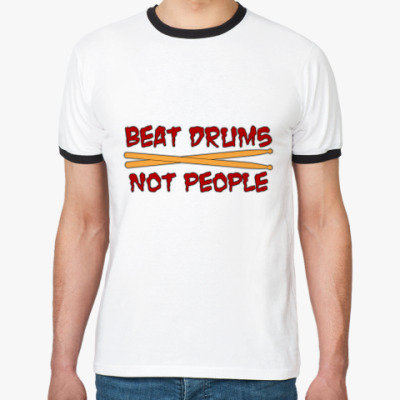 Футболка Ringer-T Beat Drums not People