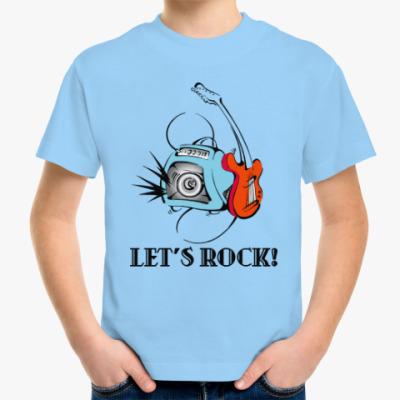 Детская футболка Let's Rock!
