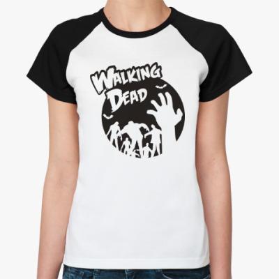 Женская футболка реглан Ходячие мертвецы