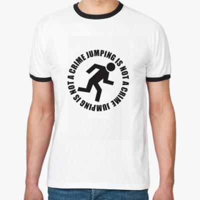 Футболка Ringer-T Джампстайл не преступление!