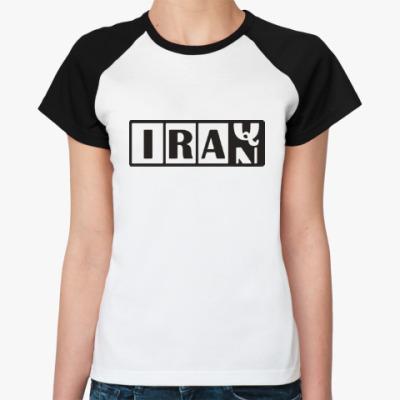 Женская футболка реглан Иран-Ирак