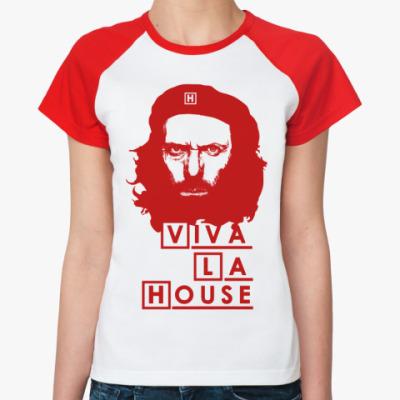Женская футболка реглан Viva La House Ж(б/к)