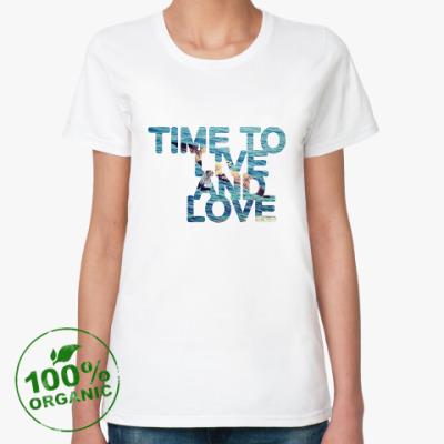 Женская футболка из органик-хлопка Time to...
