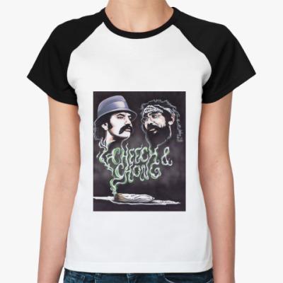 Женская футболка реглан Чич и Чонг