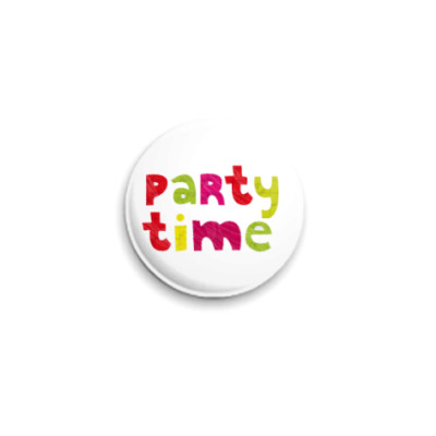 Значок 25мм  'Party time'