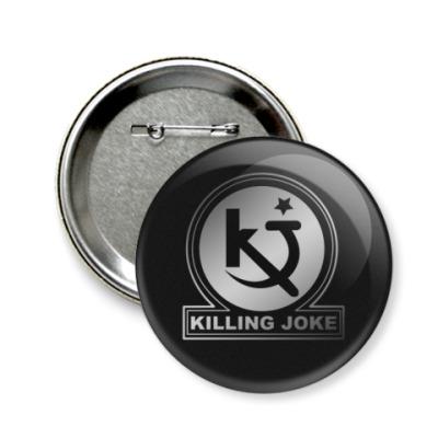 Значок 58мм Killing Joke