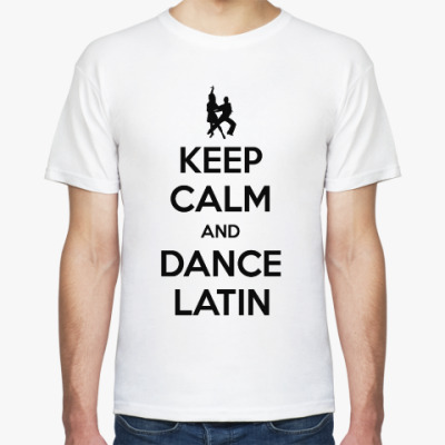 Футболка Keep Calm And Dance Latin