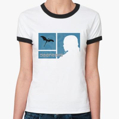 Женская футболка Ringer-T Daenerys