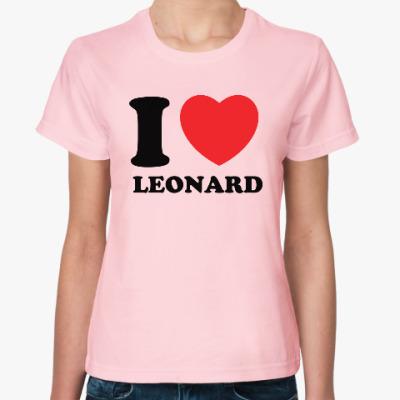 Женская футболка Люблю Леонарда