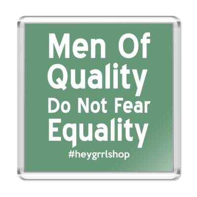 Магнит Do Not Fear Equality магнит