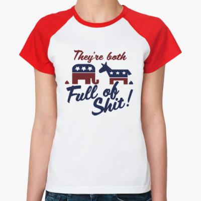 Женская футболка реглан Full of shit
