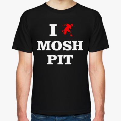 Футболка I love mosh pit