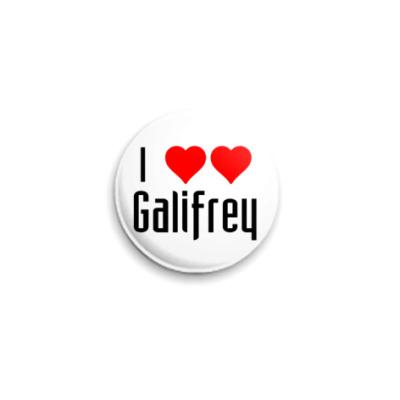 Значок 25мм I love Galifrey