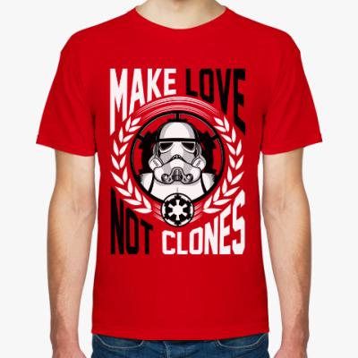 Футболка MAKE LOVE NOT CLONES