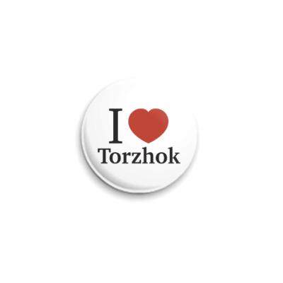 Значок 25мм Я люблю Торжок