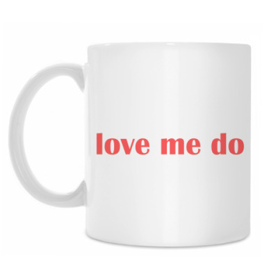 Кружка Love me do