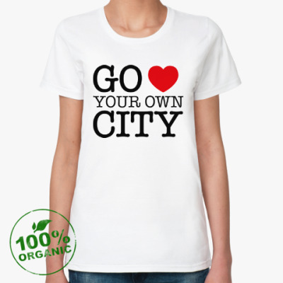 Love your own city