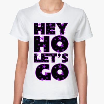 Классическая футболка HEY HO LET'S GO