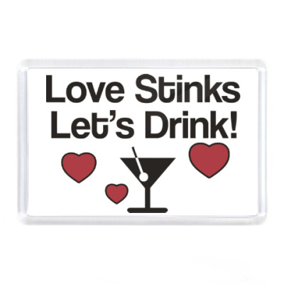 Магнит Love Stinks