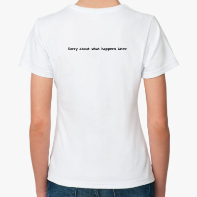 Классическая футболка I forgot your name too