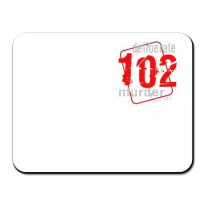 Коврик для мыши Коврик для мыши белый #102DeliberateMurder