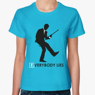 Женская футболка Everybody lies