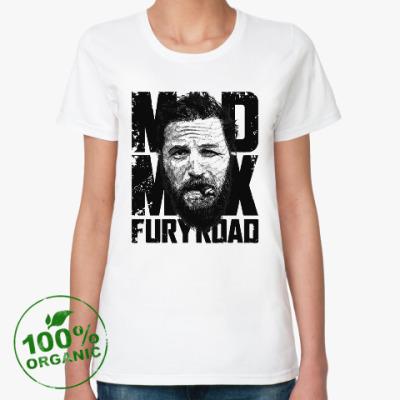 Женская футболка из органик-хлопка Безумный Макс : дорога ярости