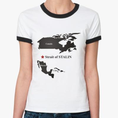 Женская футболка Ringer-T  Пролив им. Сталина