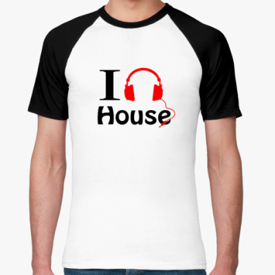 Футболка реглан I love house music