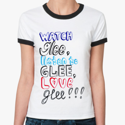Женская футболка Ringer-T   Glee