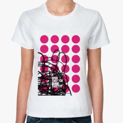 Классическая футболка WhoTheF*ck