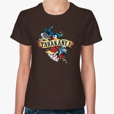 Женская футболка Тараканы!