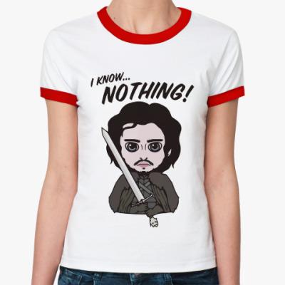 Женская футболка Ringer-T Я ничего не знаю