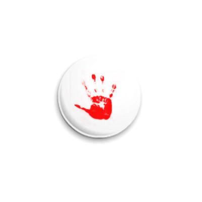 Значок 25мм  Кровавая рука