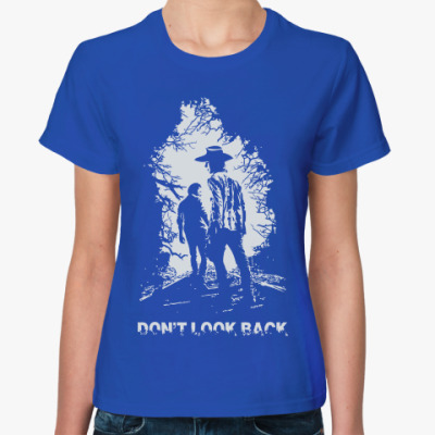 Женская футболка Walking Dead - Не оглядывайся