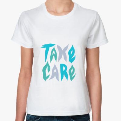 Классическая футболка Take Care