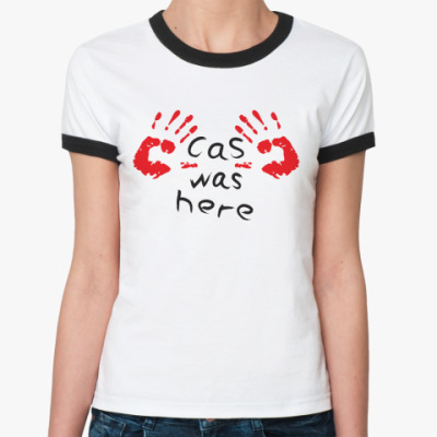Женская футболка Ringer-T Здесь был Кас - Supernatural
