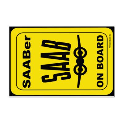 Наклейка (стикер) SAABer on board!!
