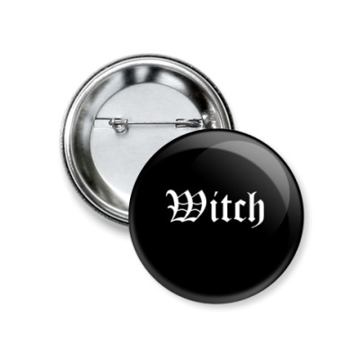 Значок 37мм Witch! black