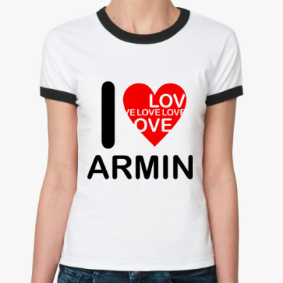 Женская футболка Ringer-T I Love Armin