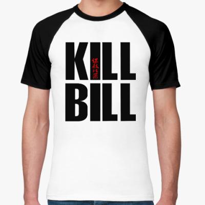 Футболка реглан Kill Bill