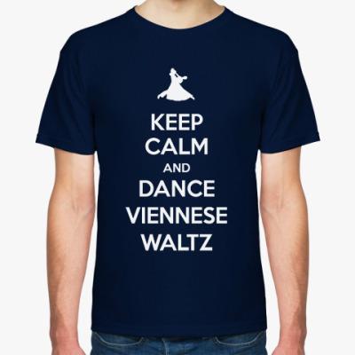 Футболка Keep Calm And Dance Viennese Waltz