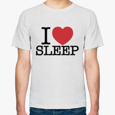 Футболка I love sleep